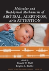 Molecular and Biophysical Mechanisms of Arousal, Alertness and Attention, Volume 1129 (1573317039) cover image