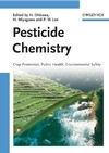 Pesticide Chemistry: Crop Protection, Public Health, Environmental Safety (3527316639) cover image
