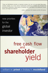 Free Cash Flow and Shareholder Yield: New Priorities for the Global Investor (047012833X) cover image