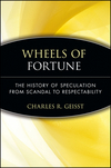 Wheels of Fortune: The History of Speculation from Scandal to Respectability (047147973X) cover image