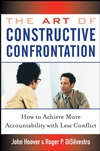 The Art of Constructive Confrontation: How to Achieve More Accountability with Less Conflict (047171853X) cover image