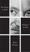 Freedom to Fail: Heidegger's Anarchy (074569523X) cover image