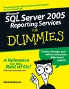 Microsoft SQL Server 2005 Reporting Services For Dummies (076458913X) cover image