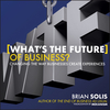 What's the Future of Business?: Changing the Way Businesses Create Experiences (111845653X) cover image