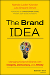 The Brand IDEA: Managing Nonprofit Brands with Integrity, Democracy, and Affinity (111855583X) cover image
