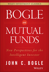 Bogle On Mutual Funds: New Perspectives For The Intelligent Investor (111908833X) cover image