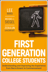 First-Generation College Students: Understanding and Improving the Experience from Recruitment to Commencement (0470474440) cover image