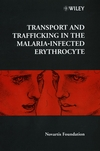 Transport and Trafficking in the Malaria-Infected Erythrocyte (0470515740) cover image
