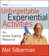 Unforgettable Experiential Activities: An Active Training Resource  (0470537140) cover image