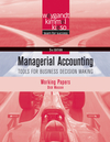 Managerial Accounting: Tools for Business Decision Making, Working Papers , 5th Edition (0470604840) cover image
