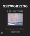 Networking Foundations: Technology Fundamentals for IT Success (0782151140) cover image