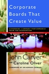Corporate Boards That Create Value: Governing Company Performance from the Boardroom (0787961140) cover image