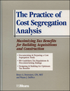 The Practice of Cost Segregation Analysis: Maximizing Tax Bennefits for Building Acquisitions and Construction (0876297440) cover image