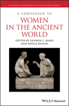 A Companion to Women in the Ancient World (1119025540) cover image