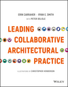 Leading Collaborative Architectural Practice (1119169240) cover image