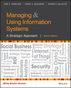Managing and Using Information Systems: A Strategic Approach, 6th Edition (EHEP003640) cover image