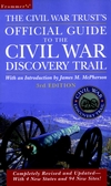 Frommer's<sup></sup> The Civil War Trust's Official Guide to the Civil War Discovery Trail<sup></sup> , 3rd Edition