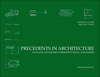 Precedents in Architecture: Analytic Diagrams, Formative Ideas, and Partis, 4th Edition (0470946741) cover image