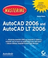 Mastering AutoCAD® 2006 and AutoCAD LT® 2006 (0782144241) cover image