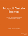 Nonprofit Website Essentials: 124 Tips, Techniques and Ideas to Add Value to Your Website (1118692241) cover image
