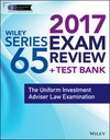 Wiley FINRA Series 65 Exam Review 2017: The Uniform Investment Adviser Law Examination (1119379741) cover image