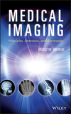Medical Imaging: Principles, Detectors, and Electronics (0470391642) cover image