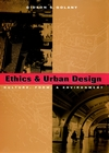 Ethics and Urban Design: Culture, Form, and Environment (0471122742) cover image