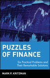 Puzzles of Finance: Six Practical Problems and Their Remarkable Solutions (0471228842) cover image