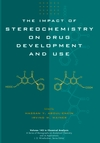 The Impact of Stereochemistry on Drug Development and Use (0471596442) cover image