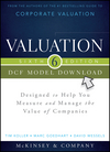 Valuation DCF Model, CD-ROM: Designed to Help You Measure and Manage the Value of Companies, 6th Edition (1118873742) cover image