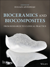 thumbnail image: Bioceramics and Biocomposites: From Research to Clinical Practice