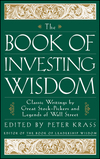 The Book of Investing Wisdom: Classic Writings by Great Stock-Pickers and Legends of Wall Street (0471294543) cover image