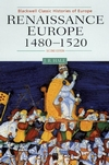 Renaissance Europe 1480 - 1520, 2nd Edition (0631216243) cover image
