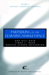 Educause Leadership Strategies, Volume 4, Partnership in the Learning Marketspace (0787959243) cover image