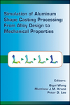 Simulation of Aluminum Shape Casting Processing: From Alloy Design to Mechanical Properties (0873396243) cover image