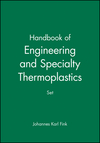 Handbook of Engineering and Specialty Thermoplastics, Set (1118101243) cover image