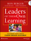 Leaders of Their Own Learning: Transforming Schools Through Student-Engaged Assessment (1118655443) cover image