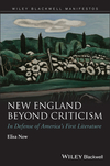 New England Beyond Criticism: In Defense of America s First Literature (1118854543) cover image