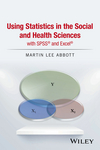 thumbnail image: Using Statistics in the Social and Health Sciences with SPSS...