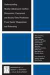 Understanding Mother-Adolescent Conflict Discussions: Concurrent and Across-Time Prediction from Youths' Dispositions andParenting (1405192143) cover image