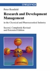Research and Development Management in the Chemical and Pharmaceutical, 2nd, Completely Revised and Extended Edition (3527606343) cover image