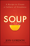 Soup: A Recipe to Create a Culture of Greatness (0470487844) cover image