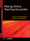 Making Online Teaching Accessible: Inclusive Course Design for Students with Disabilities (0470499044) cover image