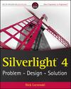 Silverlight 4: Problem - Design - Solution (0470534044) cover image