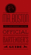 Mr. Boston Official Bartender's Guide, 75th Anniversary Edition (0470882344) cover image