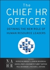 The Chief HR Officer: Defining the New Role of Human Resource Leaders (0470905344) cover image