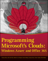 Programming Microsoft's Clouds: Windows Azure and Office 365 (1118222644) cover image
