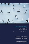 A Guide to Teaching Statistics: Innovations and Best Practices (1405155744) cover image