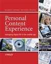 Personal Content Experience: Managing Digital Life in the Mobile Age (0470034645) cover image