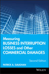 Measuring Business Interruption Losses and Other Commercial Damages, 2nd Edition (0470400145) cover image